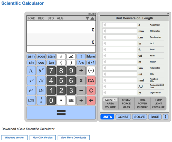 Online Scientific Calculator eCalc is a free and easy to use scientific calculator that supports many advanced features including unit conversion, equation solving, and even complex-number math.  eCalc is offered as both a free online calculator and as a downloadable calculator.